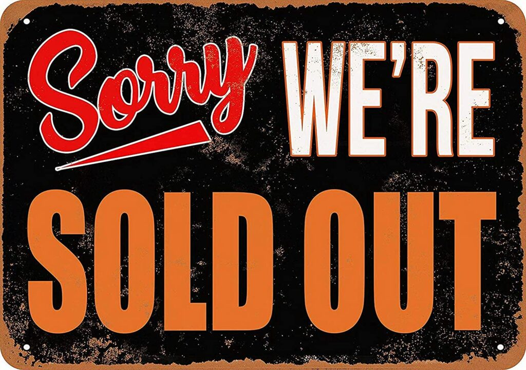 Sorry we're sold out sign